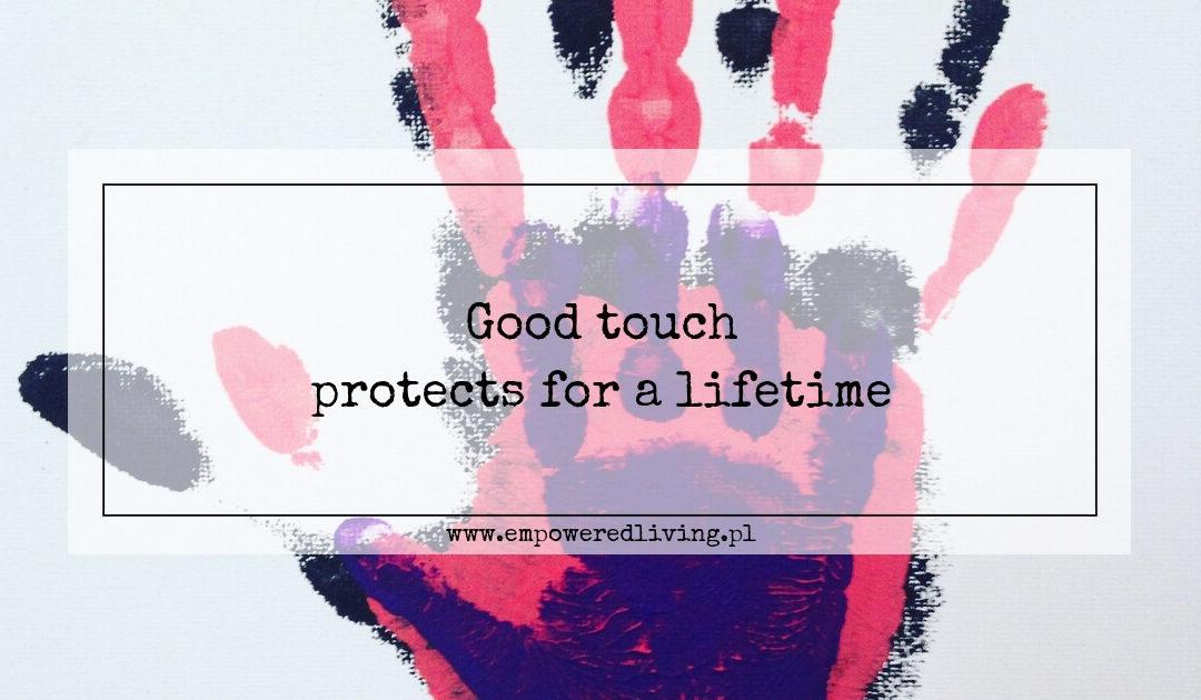 Empowered Living Aga Agnieszka Rzewuska-Paca Good Touch Protects for a Lifetime