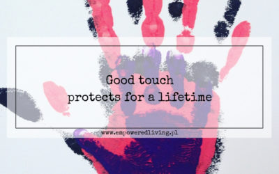 Good touch protects for a lifetime