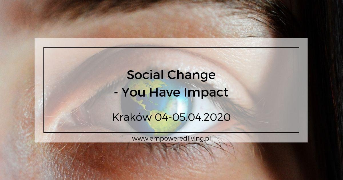 Empowered-Living-Aga-Agnieszka-Rzewuska-Paca-Event-Warsztaty-Social-Change-Kraków-04.2020