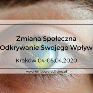 Empowered-Living-Aga-Agnieszka-Rzewuska-Paca-Event-Warsztaty-Zmiana-Społeczna-Kraków-04.2020