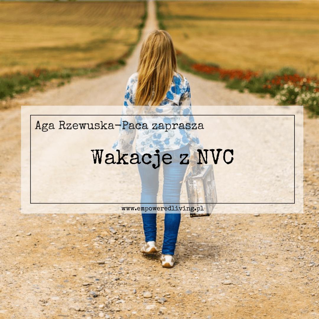 Wakacje z NVC Empowered Living - Aga Rzewuska-Paca
