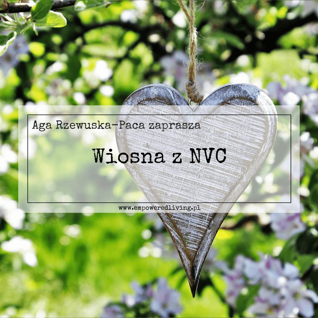 Wiosna z NVC Empowered Living - Aga Rzewuska-Paca